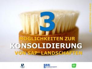 Konsolidierung von SAP-Landschaften und SAP-Systemen